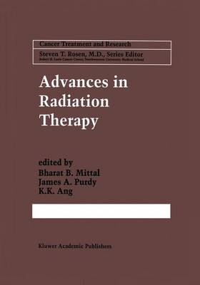 Advances in Radiation Therapy - Cancer Treatment and Research 93 (Paperback)