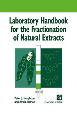Laboratory Handbook for the Fractionation of Natural Extracts (Paperback)