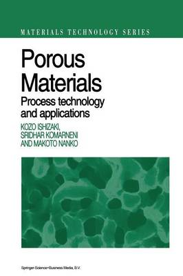 Porous Materials: Process technology and applications - Materials Technology Series 4 (Paperback)