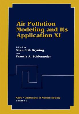 Air Pollution Modeling and Its Application XI - Nato Challenges of Modern Society 21 (Paperback)