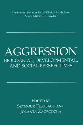 Aggression: Biological, Developmental, and Social Perspectives - The Springer Series in Social Clinical Psychology (Paperback)