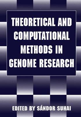 Theoretical and Computational Methods in Genome Research (Paperback)