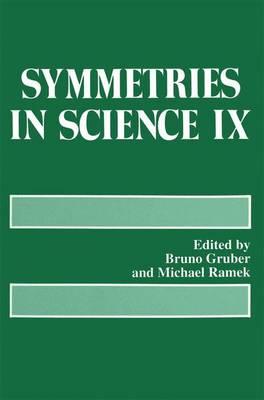 Symmetries in Science IX (Paperback)