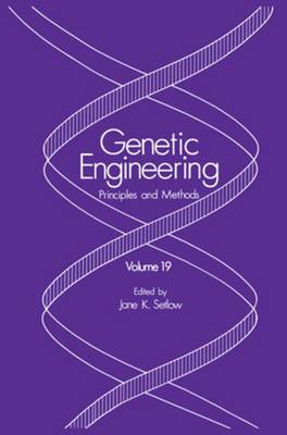 Genetic Engineering: Principles and Methods - Genetic Engineering: Principles and Methods 19 (Paperback)