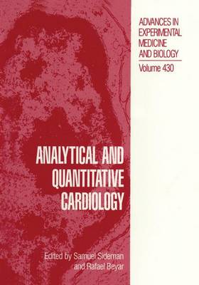 Analytical and Quantitative Cardiology - Advances in Experimental Medicine and Biology 430 (Paperback)