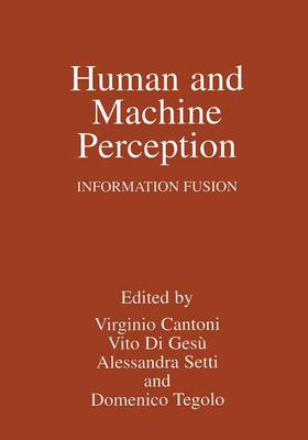 Human and Machine Perception: Information Fusion (Paperback)