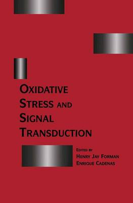 Oxidative Stress and Signal Transduction (Paperback)