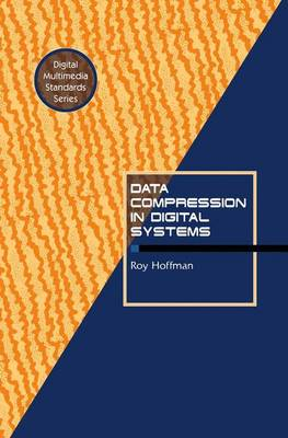 Data Compression in Digital Systems (Paperback)