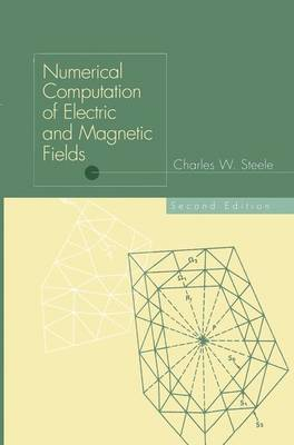 Numerical Computation of Electric and Magnetic Fields (Paperback)