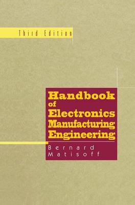 Handbook of Electronics Manufacturing Engineering (Paperback)