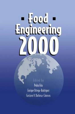 Food Engineering 2000 - Food Engineering Series (Paperback)