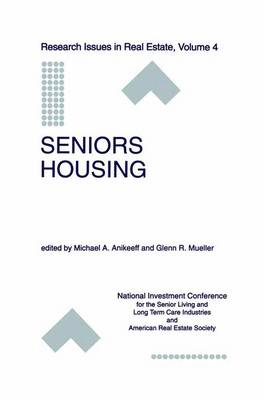Seniors Housing - Research Issues in Real Estate 4 (Paperback)