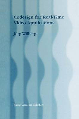 Codesign for Real-Time Video Applications (Paperback)