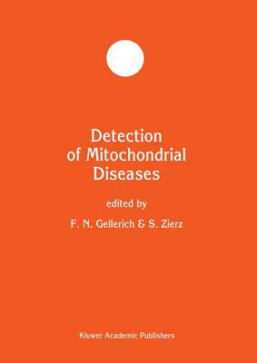 Detection of Mitochondrial Diseases - Developments in Molecular and Cellular Biochemistry 21 (Paperback)