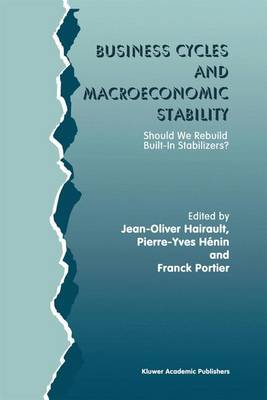 Business Cycles and Macroeconomic Stability: Should We Rebuild Built-in Stabilizers? (Paperback)