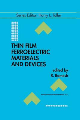Thin Film Ferroelectric Materials and Devices - Electronic Materials: Science & Technology 3 (Paperback)