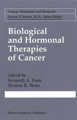Biological and Hormonal Therapies of Cancer - Cancer Treatment and Research 94 (Paperback)
