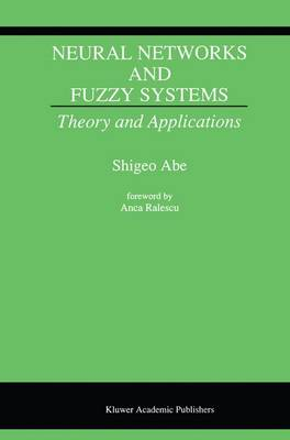 Neural Networks and Fuzzy Systems: Theory and Applications (Paperback)
