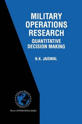 Military Operations Research: Quantitative Decision Making - International Series in Operations Research & Management Science 5 (Paperback)
