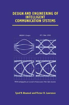 Design and Engineering of Intelligent Communication Systems (Paperback)