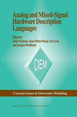 Analog and Mixed-Signal Hardware Description Language - Current Issues in Electronic Modeling 10 (Paperback)