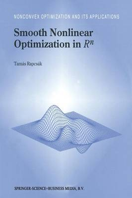 Smooth Nonlinear Optimization in Rn - Nonconvex Optimization and Its Applications 19 (Paperback)