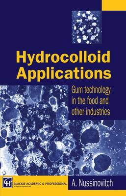 Hydrocolloid Applications: Gum technology in the food and other industries (Paperback)