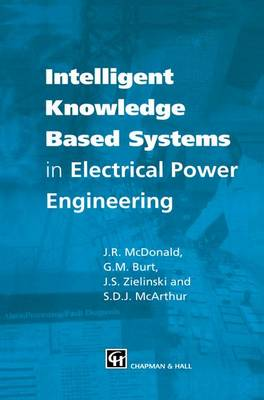 Intelligent knowledge based systems in electrical power engineering (Paperback)