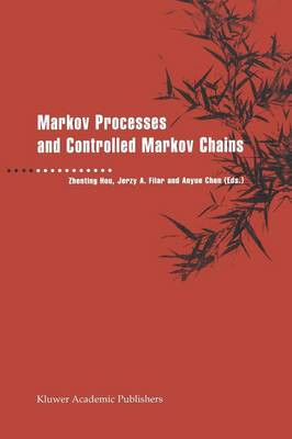 Markov Processes and Controlled Markov Chains (Paperback)