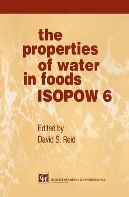 The Properties of Water in Foods ISOPOW 6 (Paperback)