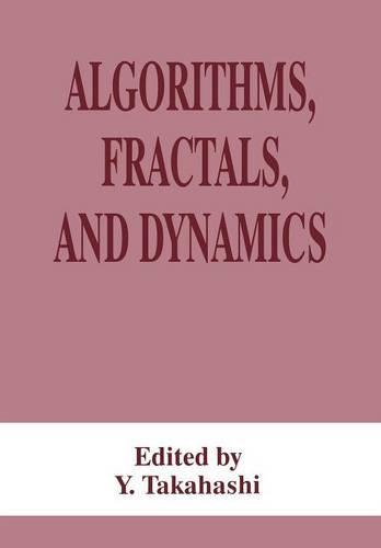 Algorithms, Fractals, and Dynamics (Paperback)