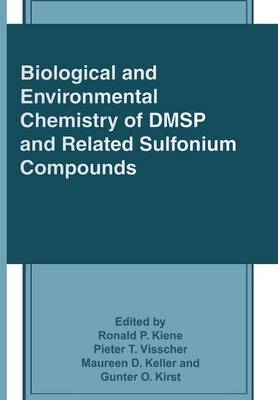 Biological and Environmental Chemistry of DMSP and Related Sulfonium Compounds (Paperback)