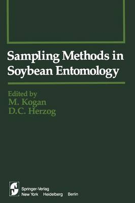 Sampling Methods in Soybean Entomology - Springer Series in Experimental Entomology (Paperback)