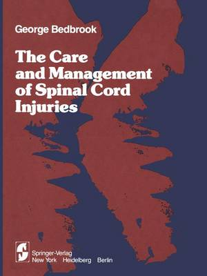The Care and Management of Spinal Cord Injuries (Paperback)