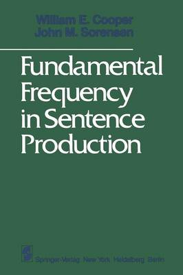 Fundamental Frequency in Sentence Production (Paperback)
