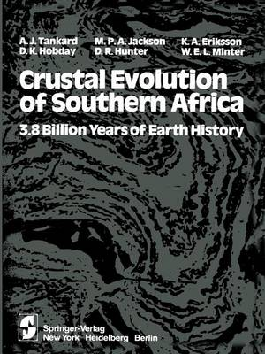 Crustal Evolution of Southern Africa: 3.8 Billion Years of Earth History (Paperback)