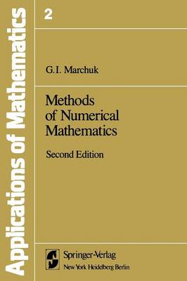 Methods of Numerical Mathematics - Stochastic Modelling and Applied Probability 2 (Paperback)