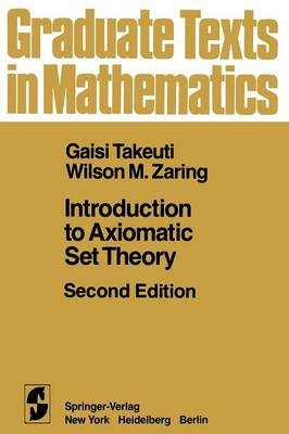 Introduction to Axiomatic Set Theory - Graduate Texts in Mathematics 1 (Paperback)