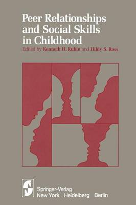 Peer Relationships and Social Skills in Childhood (Paperback)