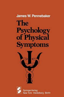 The Psychology of Physical Symptoms (Paperback)