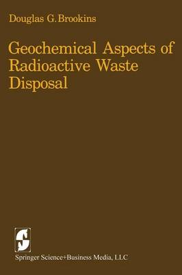Geochemical Aspects of Radioactive Waste Disposal (Paperback)