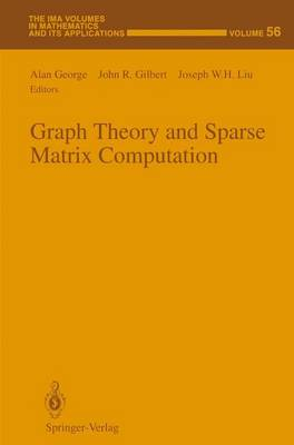 Graph Theory and Sparse Matrix Computation - The IMA Volumes in Mathematics and its Applications 56 (Paperback)