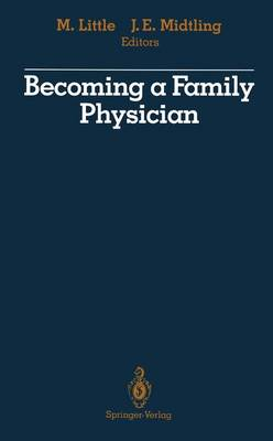 Becoming a Family Physician (Paperback)