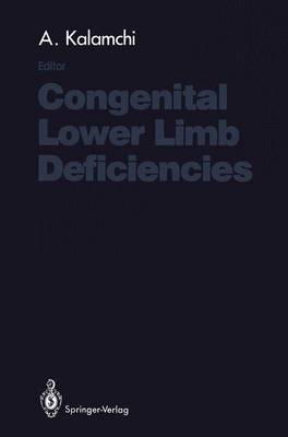 Congenital Lower Limb Deficiencies (Paperback)
