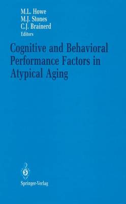 Cognitive and Behavioral Performance Factors in Atypical Aging (Paperback)