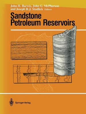 Sandstone Petroleum Reservoirs - Casebooks in Earth Sciences (Paperback)