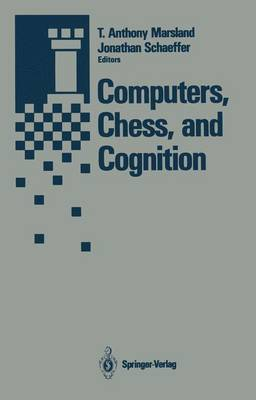 Computers, Chess, and Cognition (Paperback)