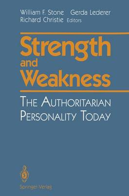 Strength and Weakness: The Authoritarian Personality Today (Paperback)