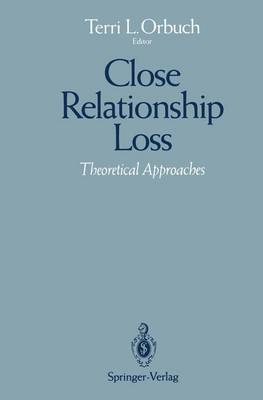 Close Relationship Loss: Theoretical Approaches (Paperback)