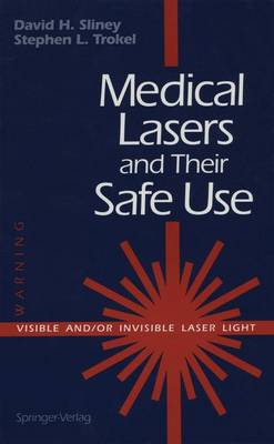 Medical Lasers and Their Safe Use (Paperback)